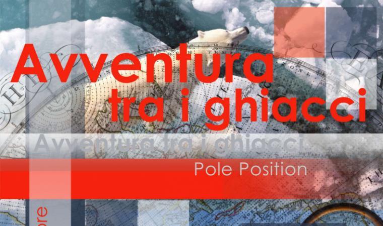 Avventura tra i ghiacci. Pole Position (locand